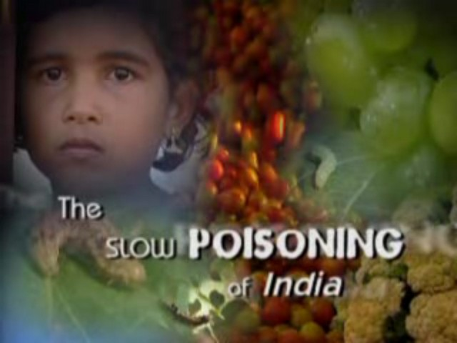 The Slow Poisoning of India