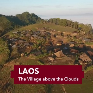 Laos, the Village above the Clouds