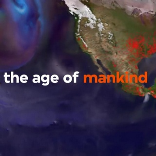 The Anthropocene, the Age of Mankind