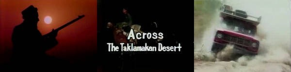 Across The Taklamakan Desert